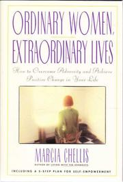 ORDINARY WOMEN, EXTRAORDINARY LIVES by Marcia Chellis