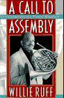 A CALL TO ASSEMBLY by Willie Ruff