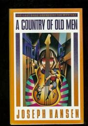 A COUNTRY OF OLD MEN by Joseph Hansen