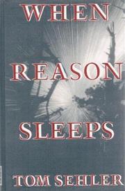 WHEN REASON SLEEPS by Tom Sehler
