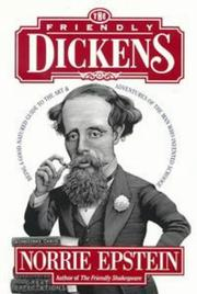 THE FRIENDLY DICKENS by Norrie Epstein