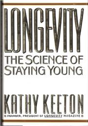 LONGEVITY by Kathy Keeton