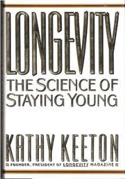 LONGEVITY by Kathy Keeton