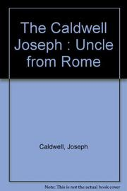 THE UNCLE FROM ROME by Joseph Caldwell