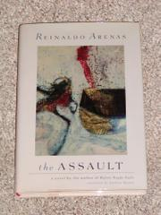 THE ASSAULT by Reinaldo Arenas