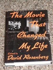 THE MOVIE THAT CHANGED MY LIFE by David Rosenberg