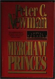MERCHANT PRINCES by Peter C. Newman