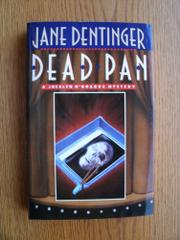 DEAD PAN by Jane Dentinger
