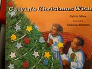 CALVIN'S CHRISTMAS WISH by Calvin Miles