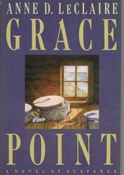 GRACE POINT by Anne D. LeClaire