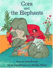CORA AND THE ELEPHANTS by Lissa Rovetch