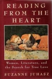 READING FROM THE HEART by Suzanne Juhasz