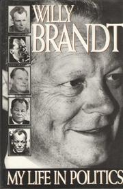 MY LIFE IN POLITICS by Willy Brandt