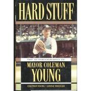 HARD STUFF by Coleman Young