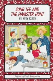 SONG LEE AND THE HAMSTER HUNT by Suzy Kline