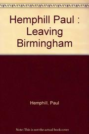 LEAVING BIRMINGHAM by Paul Hemphill