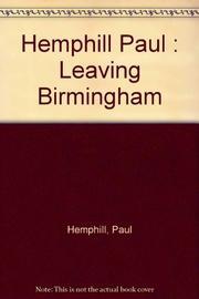 LEAVING BIRMINGHAM by Paul Hemphill