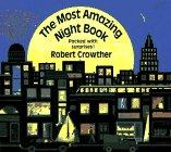 THE MOST AMAZING NIGHT BOOK by Robert Crowther