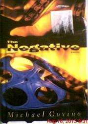 THE NEGATIVE by Michael Covino