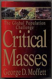 CRITICAL MASSES by George D. Moffett