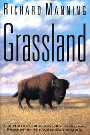 GRASSLAND by Richard Manning