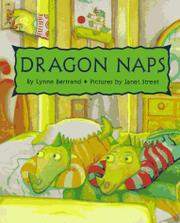DRAGON NAPS by Lynne Bertrand