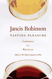 TASTING PLEASURE by Jancis Robinson