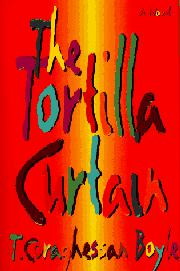 Book Cover for THE TORTILLA CURTAIN