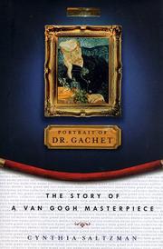 PORTRAIT OF DR. GACHET by Cynthia Saltzman