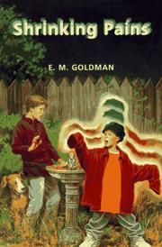 SHRINKING PAINS by E.M. Goldman