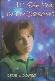 I'LL SEE YOU IN MY DREAMS by Ilene Cooper