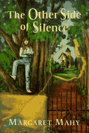 THE OTHER SIDE OF SILENCE by Margaret Mahy