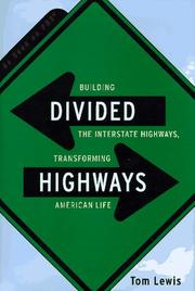 DIVIDED HIGHWAYS by Tom Lewis