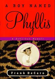 A BOY NAMED PHYLLIS by Frank DeCaro