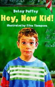 HEY, NEW KID by Betsy Duffey