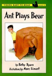 ANT PLAYS BEAR by Betsy Byars