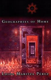 GEOGRAPHIES OF HOME by Loida Maritza Pérez