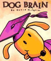 DOG BRAIN by David Milgrim