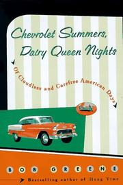 CHEVROLET SUMMERS, DAIRY QUEEN NIGHTS by Bob Greene