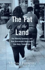 THE FAT OF THE LAND by Michael Fumento