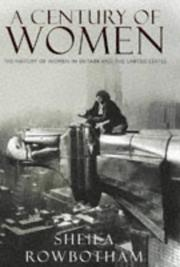 A CENTURY OF WOMEN by Sheila Rowbotham