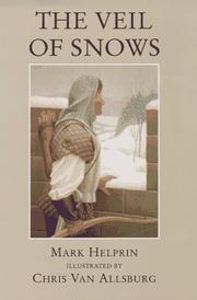 THE VEIL OF SNOWS by Mark Helprin