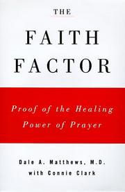 THE FAITH FACTOR by Dale A. Matthews