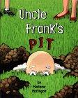 UNCLE FRANK'S PIT by Matthew McElligott