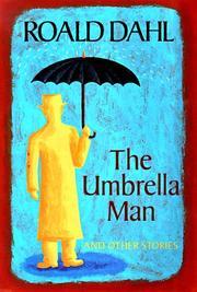 THE UMBRELLA MAN by Roald Dahl