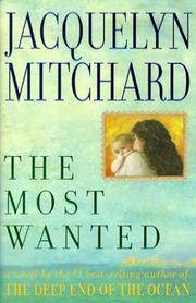 THE MOST WANTED by Jacquelyn Mitchard