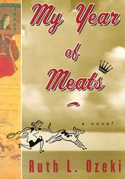 MY YEAR OF MEATS by Ruth L. Ozeki