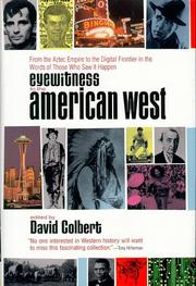 EYEWITNESS TO THE AMERICAN WEST by David Colbert