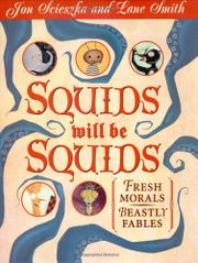 SQUIDS WILL BE SQUIDS by Jon Scieszka