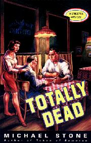 TOTALLY DEAD by Michael Stone